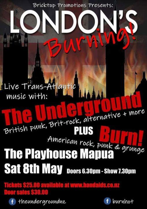 The Underground Present - London's Burning!